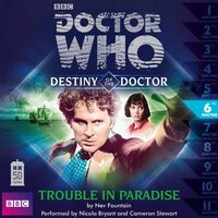 Doctor Who - Destiny of the Doctor - Trouble in Paradise - Nev Fountain