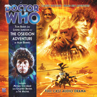 Doctor Who - The 4th Doctor Adventures 1.6 The Oseidon Adventure - Alan Barnes