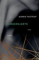 Hungerhjerte - Karen Fastrup