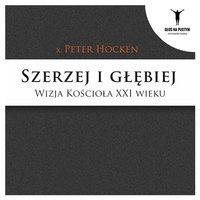 Szerzej i głębiej - ks. Dr Peter Hocken