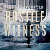 Hostile Witness - Rebecca Forster