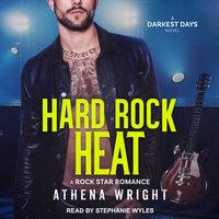 Hard Rock Heat - Athena Wright