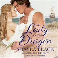 The Lady and The Dragon - Shayla Black, Shelley Bradley