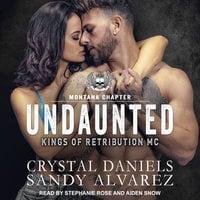 Undaunted - Sandy Alvarez, Crystal Daniels
