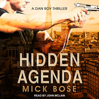 Hidden Agenda - Mick Bose