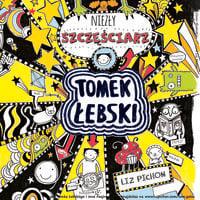 Tomek Łebski - niezły szczęściarz - Liz Pichon