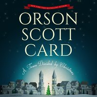 A Town Divided by Christmas - Orson Scott Card