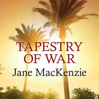 Tapestry of War - Jane MacKenzie
