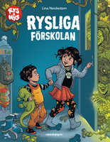 Rysliga förskolan - Lina Neidestam, Ella Schartner