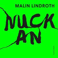 Nuckan - Malin Lindroth