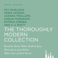 Short Stories: The Thoroughly Modern Collection - Various Authors