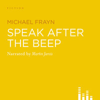 Speak After the Beep - Michael Frayn