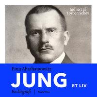 Jung - et liv - Finn Abrahamowitz