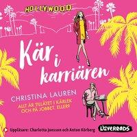 Kär i karriären - Christina Lauren