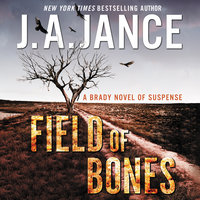 Field of Bones - J.A. Jance