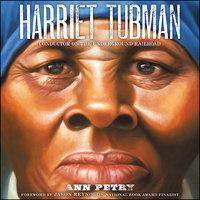 Harriet Tubman - Ann Petry