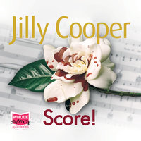 Score!: Rutshire Chronicles, Book 6 - Jilly Cooper