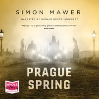 Prague Spring - Simon Mawer