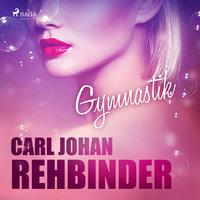 Gymnastik - Carl Johan Rehbinder