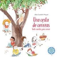 Una cesta de cerezas - Alba Castellví