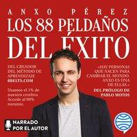 Los 88 peldaños del éxito - Anxo Pérez Rodríguez