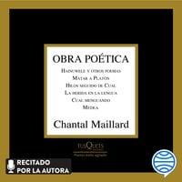 Obra poética - Chantal Maillard
