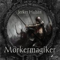 Mörkermagiker - Jerker Hultén