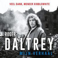 Mijn verhaal - Roger Daltrey