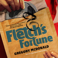 Fletch's Fortune - Gregory Mcdonald