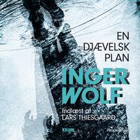 En djævelsk plan - Inger Wolf