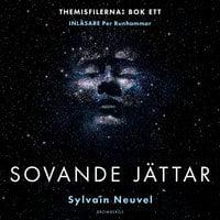 Sovande jättar - Sylvain Neuvel