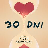 30 DNI - S1E1 - Marcin Rusnak