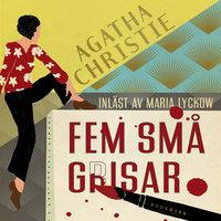 Fem små grisar - Agatha Christie