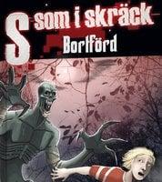 S som i skräck 1: Bortförd - Ewa Christina Johansson