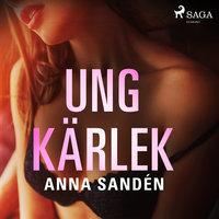 Ung kärlek - Anna Sandén