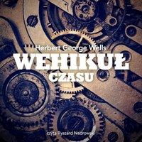 Wehikuł Czasu - Herbert Wells