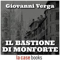 Il Bastione di Monforte - Giovanni Verga