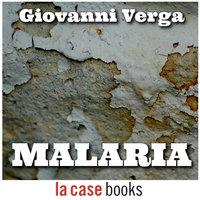 Malaria - Giovanni Verga