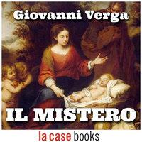 Il mistero - Giovanni Verga