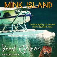 Mink Island - Brent Purvis