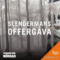 Slendermans offergåva - Bokasin