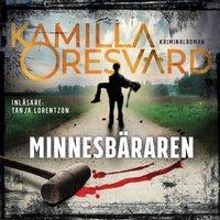 Minnesbäraren - Kamilla Oresvärd