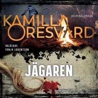 Jägaren - Kamilla Oresvärd