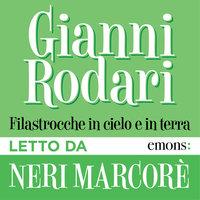 Filastrocche in cielo e in terra - Gianni Rodari