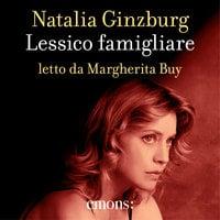 Lessico famigliare - Natalia Ginzburg