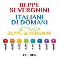 Italiani di domani - Beppe Severgnini