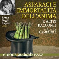 Asparagi e l'immortalità dell'anima GOLD - Achille Campanile