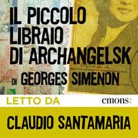 Il piccolo libraio di Archangelsk - Georges Simenon