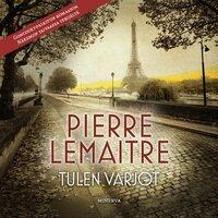 Tulen varjot - Pierre Lemaitre