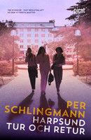 Harpsund tur och retur - Per Schlingmann
